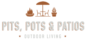Pits Pots and Patios